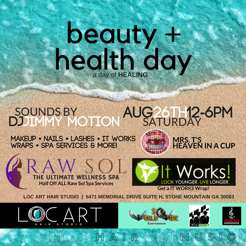 LOC ART Hair Studio Beauty and healthy day a day of healing atlanta stone mountain event