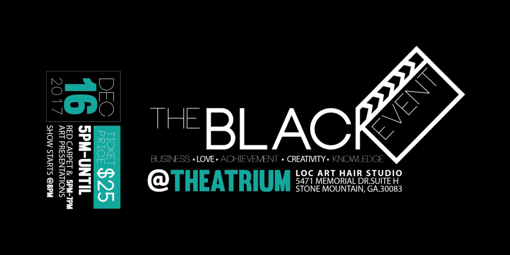 the black event eventbrite at the atrium in stone mountain ga dec 2017 banner-01